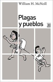 Plagas Y Pueblos, William Mc Neill, Sxxi Esp.