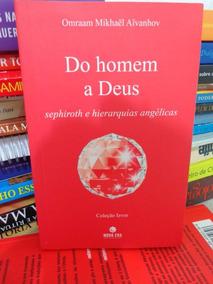 Do Homem A Deus - Omraam Mikhaël Aïvanhov - Sephiroth