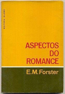 Livro - Aspectos Do Romance - E. M. Forster