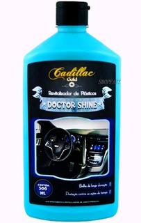 Doctor Shine Cadillac Hidratante Para Plásticos Carro 500ml