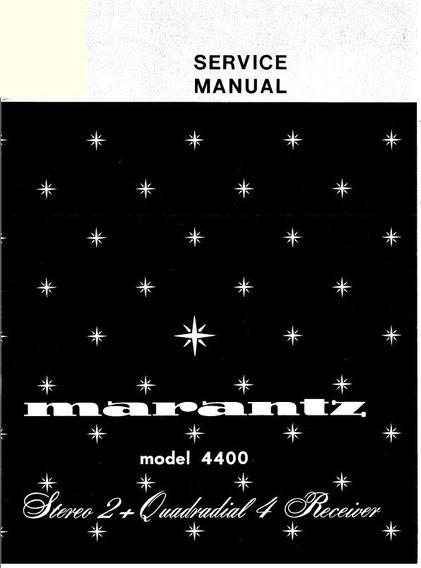 Manual De Serviço Marantz 4400 Receiver Quadratial 2 Stereo