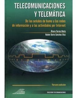 Imagen 1 de 1 de Telecomunicaciones Y Telemática. De Las Señales De Humo A La