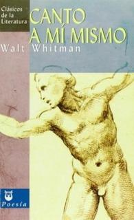 Canto A Mi Mismo, Walt Whitman, Edimat
