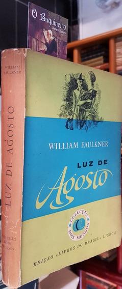 Luz De Agosto - William Faulkner