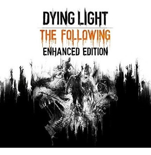 Dying Light The Following Enhanced Edition Prison Heist Pc..