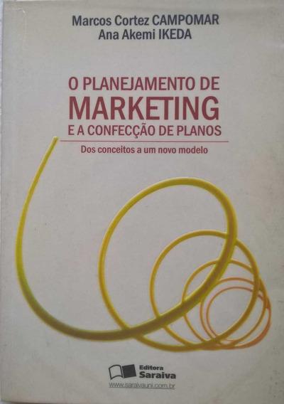 Livro O Planejamento De Marketing E A Confecção De Planos