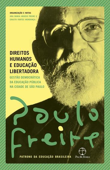 Direitos Humanos E Educacao Libertadora Paulo Freire