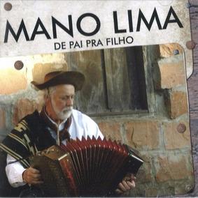 Mano Lima De Pai Pra Filho - Cd Música Regional