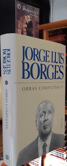 Obras Completas - Volume Iv - Jorge Luis Borges - 1ª Edição