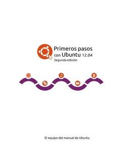 Libro : Primeros Pasos Con Ubuntu 12.04 - El Equipo Del ...