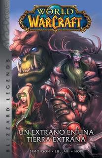 World Of Warcraft Vol.1 Un Extraño En Una Tierra Extraña
