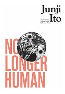 Book : No Longer Human - Ito, Junji
