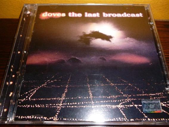 Cd - Doves - The Last Broadcast - Ed. Brasilera - Exc Estado