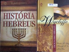 Historia Dos Hebreus+dicionário Bíblico Wycliffe