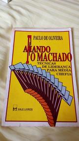 Livro Afiando O Machado