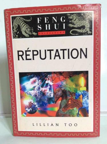 Reputación - Lilllián Too - Feng Shui - Esoterismo - Frances