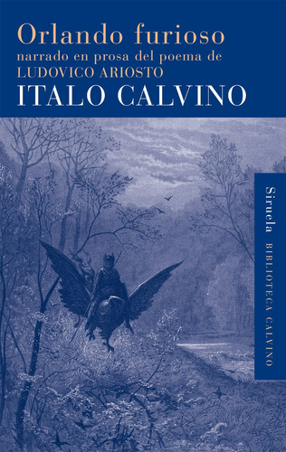 Imagen 1 de 3 de Orlando Furioso, Italo Calvino, Siruela