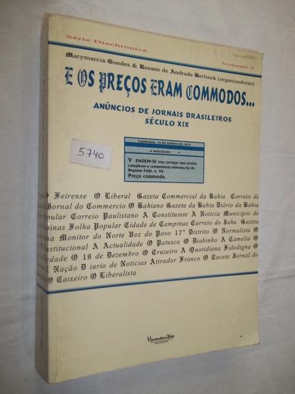 Livro - E Os Preços Eram Commodos - Marymarcia Guedes
