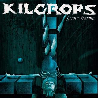 Kilcrops ¨javhe Karma¨