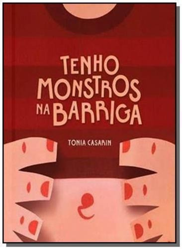 Tenho Monstros Na Barriga - 04ed/18