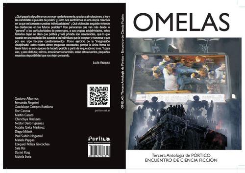 Omelas - Tercera Antología De Cuentos De Pórtico Scifi