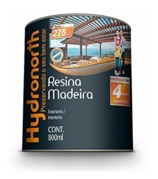 Resina Para Madeira Incolor Brilhante 800ml Hydronorth