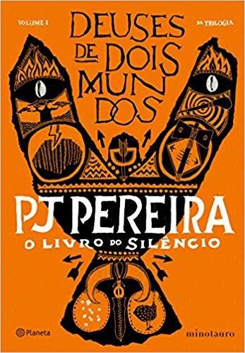 O Livro Do Silêncio: Livro 1 Da Trilogia Pj Pereira
