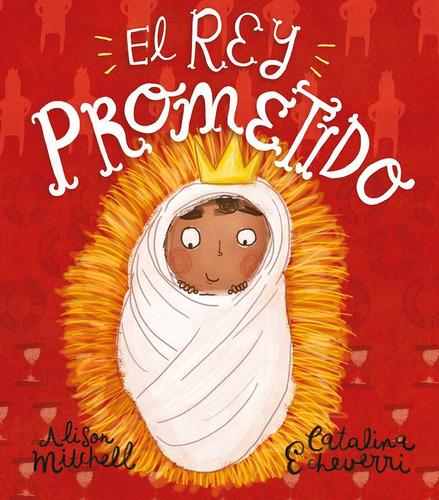 Imagen 1 de 2 de El Rey Prometido - Mitchell Y  Echev