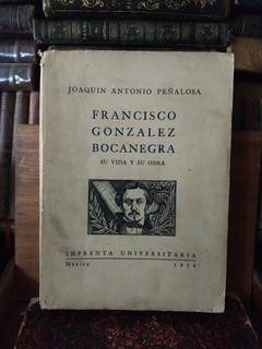 Peñalosa Francisco González Bocanegra Su Vida Y Sus Obras