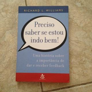 Livro Preciso Saber Se Estou Indo Bem! Richard L. Williams