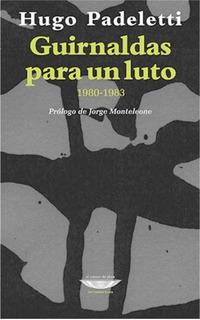 Guirnaldas Para Un Luto, Hugo Padeletti, Cuenco De Plata