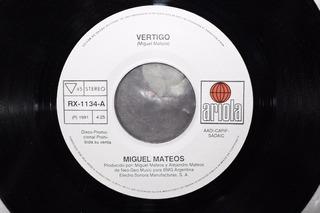 Vinilo Miguel Mateos - Vértigo - Single México 1991 Simple