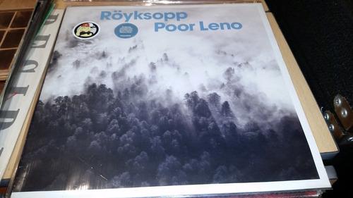Royksopp Poor Leno Vinilo Maxi Uk Temazo Clasico 2002