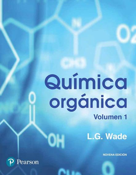 Química Orgánica Vol. 1 - 9/ed - Wade