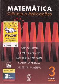 Matemática Ciência E Aplicações: Vol 3 Gelson Iezzi 2ª Ediçã