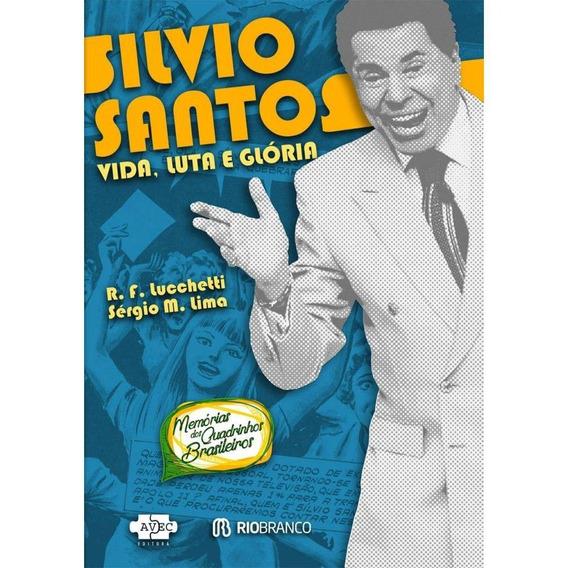 Silvio Santos - Vida E Gloria - Hq - Devir