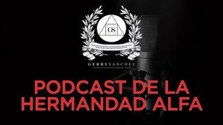 Podcast Gerry Sanchez Temporadas 4 Y 5