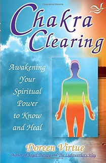 Chakra Clearing : Doreen Virtue