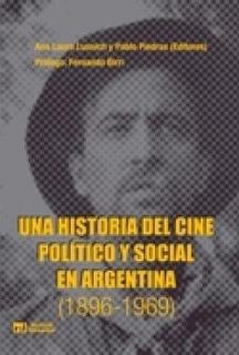 Una Historia Del Cine Politico Y Social En Argentina