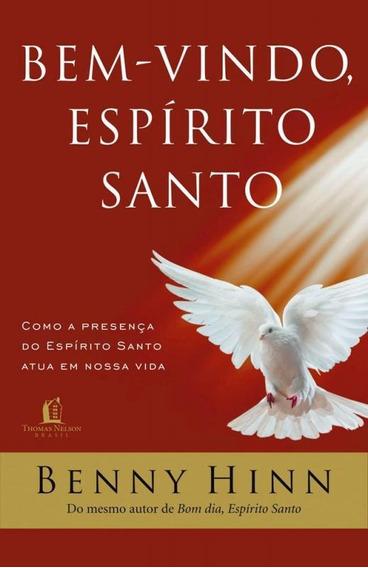 Bem Vindo Espirito Santo - Nova Versao - Thomas Nelson