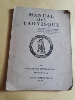 Manual Del Yaoyisque (escultismo ) - Enrique Bandera Zúñiga