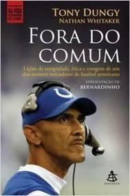 Livro Fora Do Comum Tony Dungy