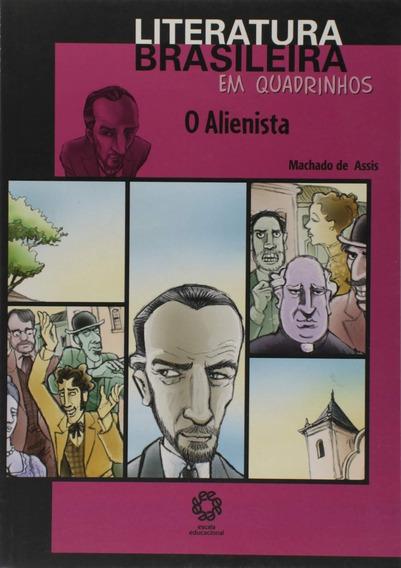 Livro - O Alienista Literatura Brasileira Em Quadrinhos