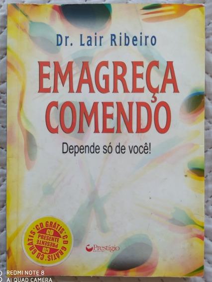 Livro Emagreca Comendo - Dr. Jair Ribeiro Auto Ajuda