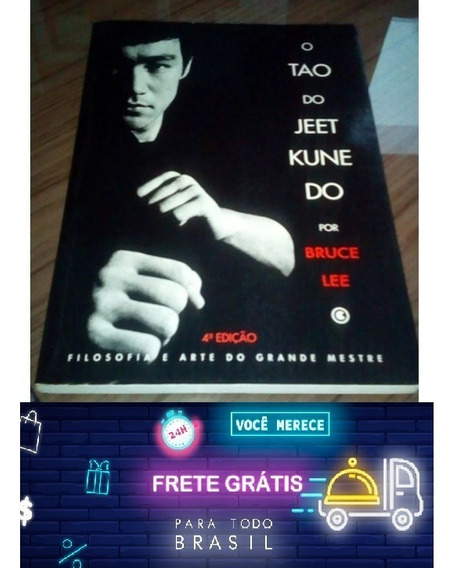 Livro Frete Grátis Bruce Lee O Tao Do Jeet Kune Do.