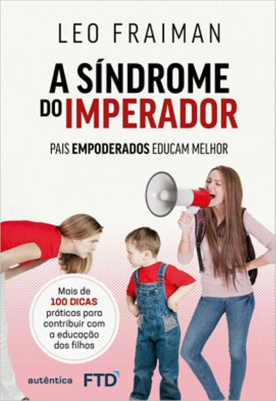 A Síndrome Do Imperador