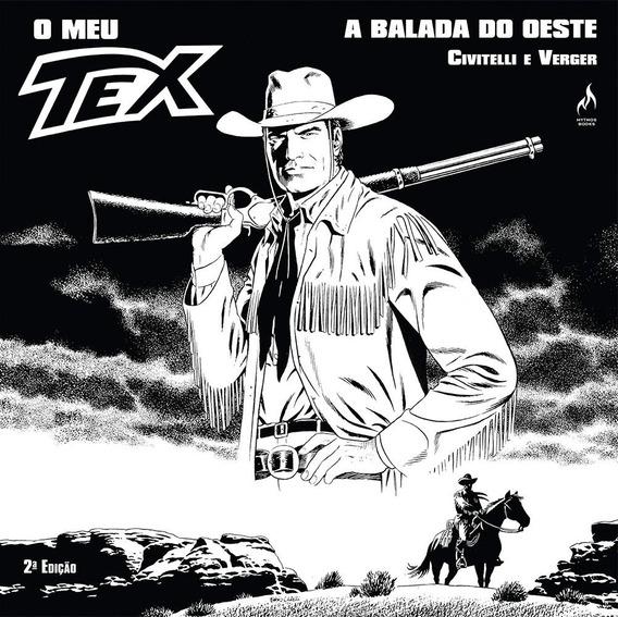 O Meu Tex A Balada Do Oeste