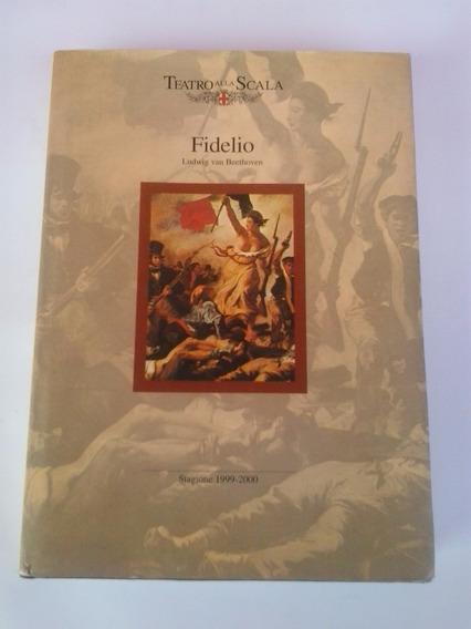 Livro - Fidelio: Teatro Alla Scala - Beethoven - 1999 - 2000