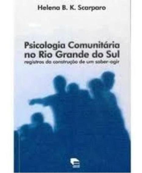 Psicologia Comunitaria No Rio Grande Do Sul