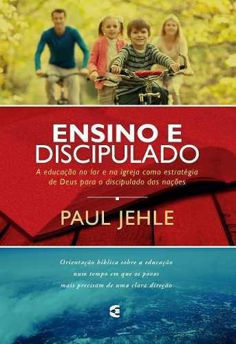 Ensino E Discipulado Orientação Bíblica Sobre A Educação